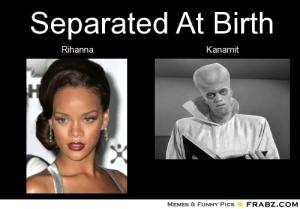 Rihanna vs. Kanamit
